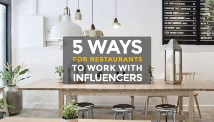 5 Influencer Marketing Ideas for Restaurants