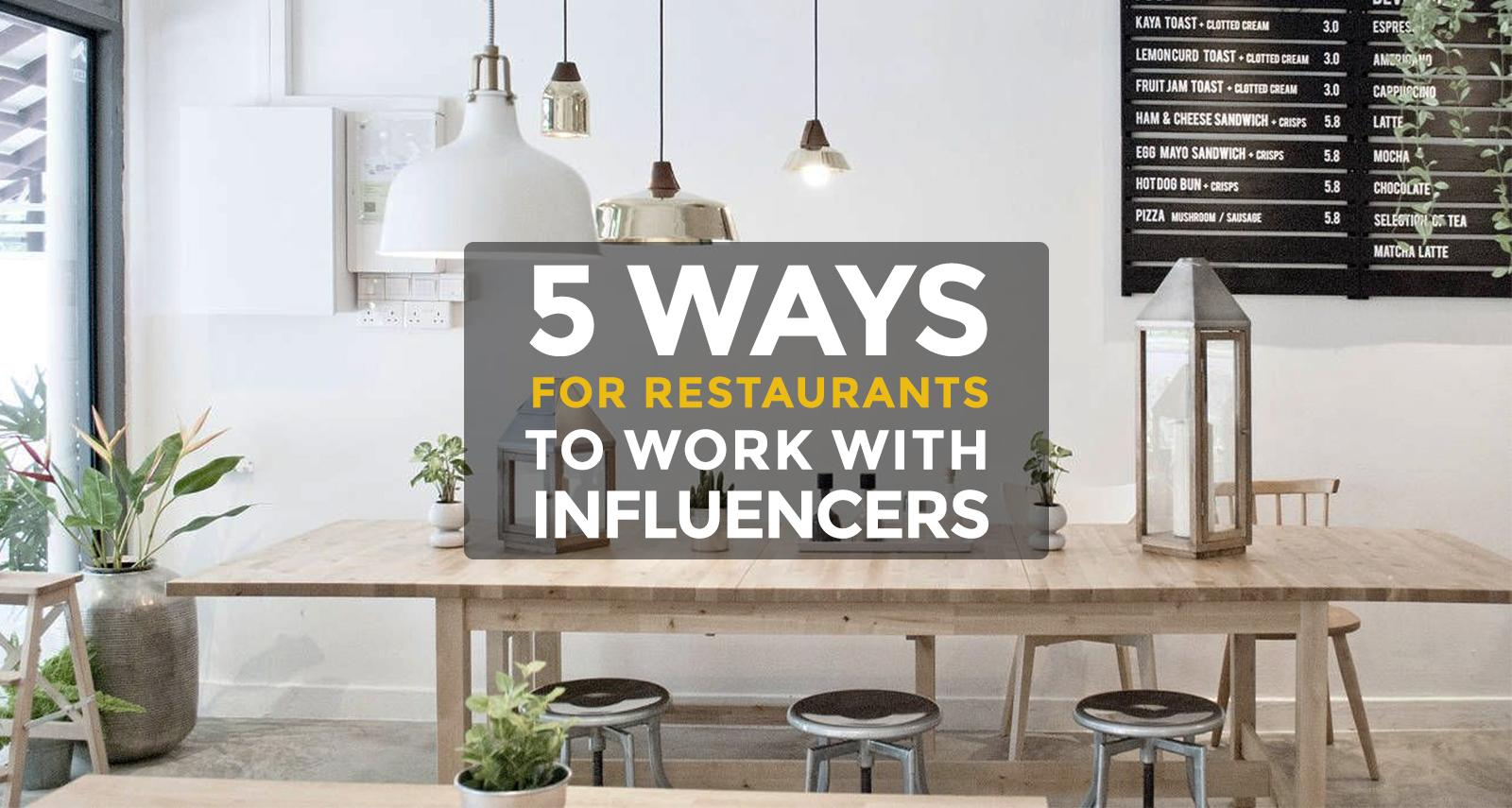 5 Influencer Marketing Ideas for Restaurants